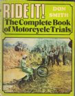 Ride It! The complete Book of Motorcycle Trials by Don Smith softcover